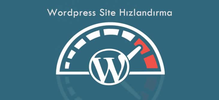 Wordpress Site Hızlandırma ve Optimizasyon
